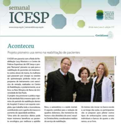 Foto 1 - Texto e foto veiculados no jornal eletrônico semanal do ICESP, no final de maio de 2013.